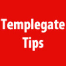 Templegate's Tips