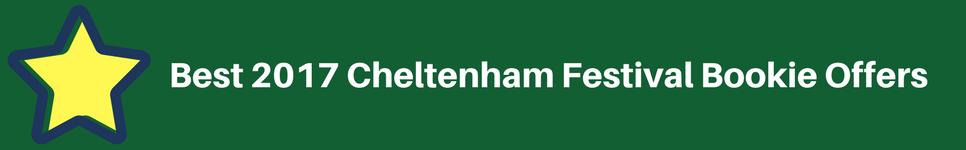 best 2017 Cheltenham Festival Bookie Offers