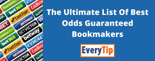 Best Odds Guaranteed Bookies