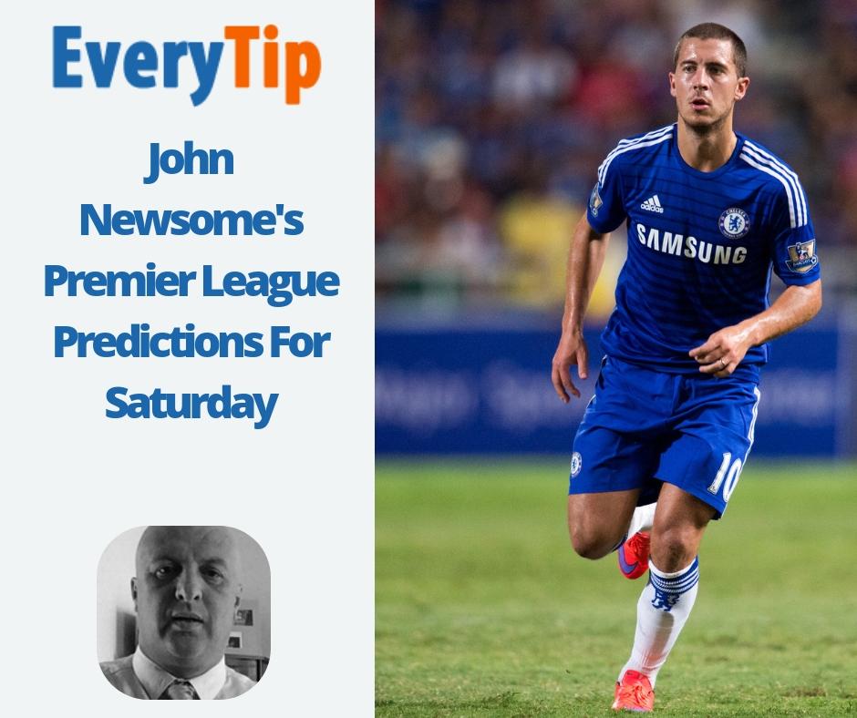 English Premier League Predictions For Saturday | John Newsome Tips