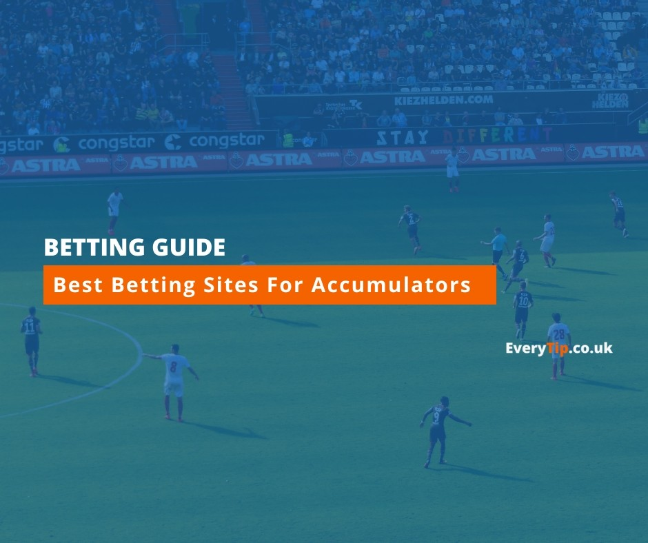 Best betting sites for accumulators vex learn spread betting uk