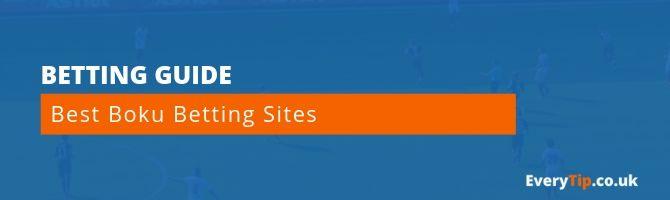 Boku Betting Sites