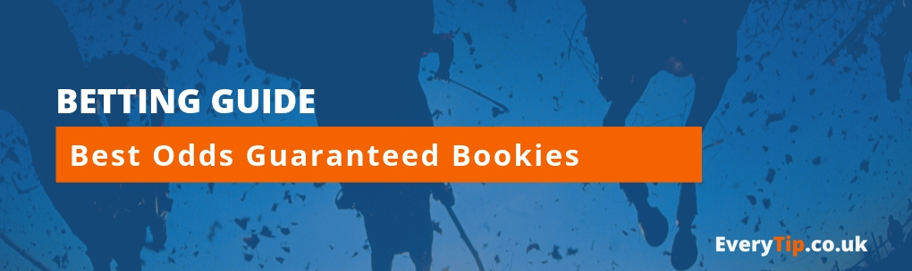 Best Odds Guaranteed Bookies - Everytip