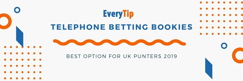 best options for placing a bet via the telephone in the UK 1020