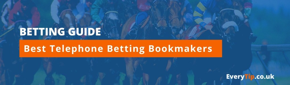 best telephone betting bookmakers
